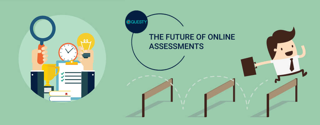 Future of Online Assessments