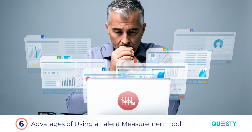6 Advantages of Using a Talent Measurement Tool