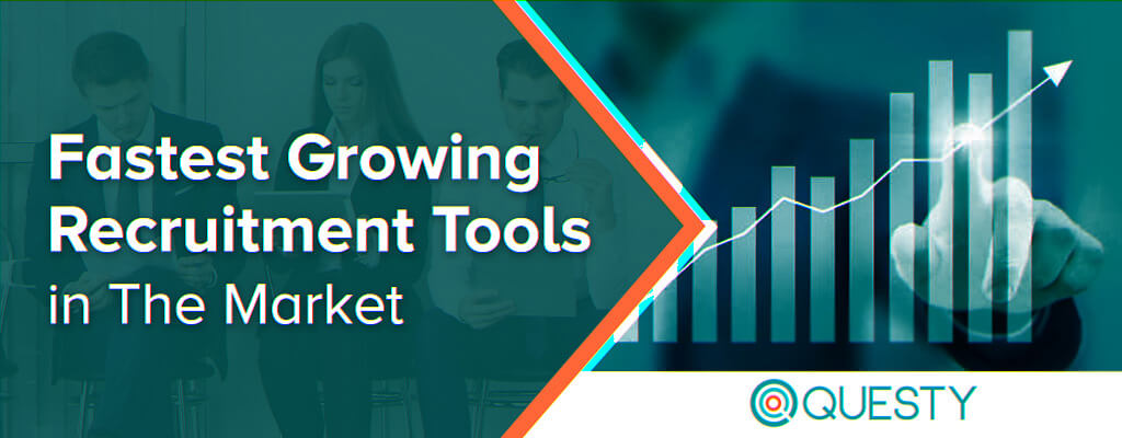 Fastest Growing Recruitment Tools in The-Market