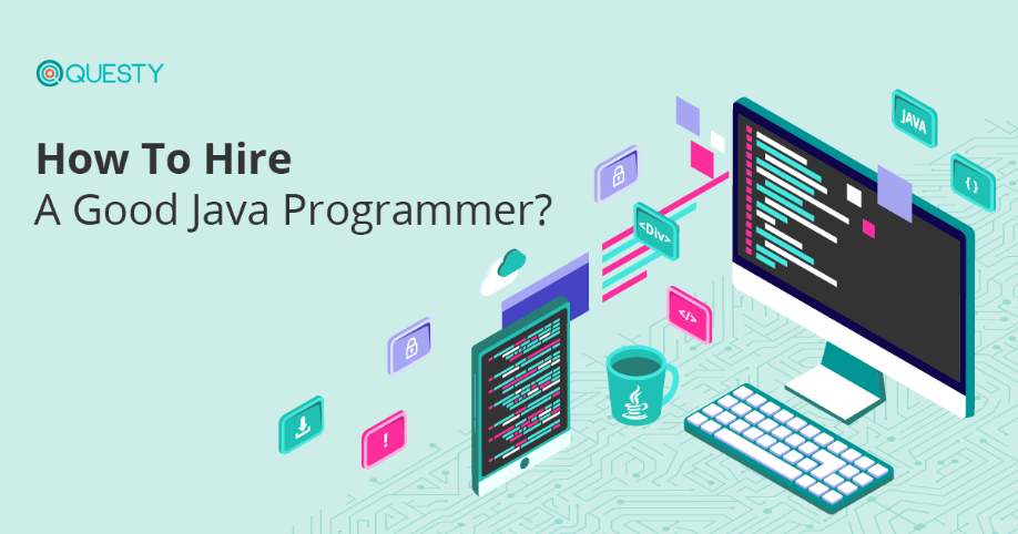 How To Hire A Good Java Programmer?