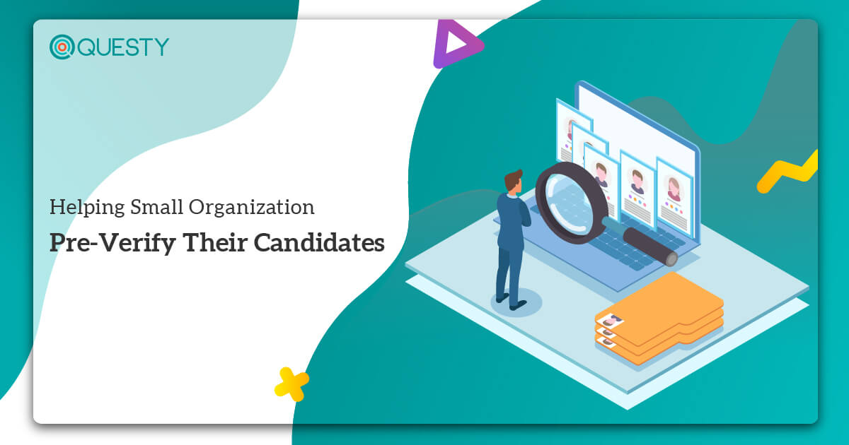Helping Small Organization Pre-Verify Their Candidates